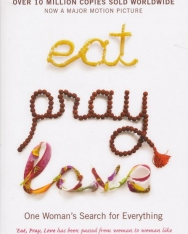 Elizabeth Gilbert: Eat Pray Love