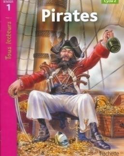 Pirates - Tous lectures! niveau 1