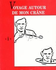 Karinthy Frigyes: Voyage autour de mon crane (Utazás a koponyám körül francia nyelven)