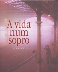José Rodrigues dos Santos: A Vida Num Sopro