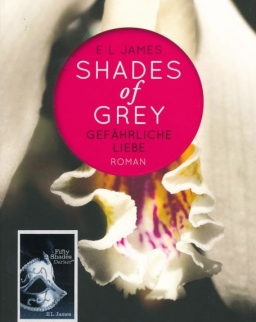 E L James: Shades of Grey - Gefährliche Liebe: Band 2