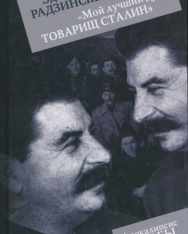 Edvard Radzinskij: Moj luchshij drug tovarisch Stalin
