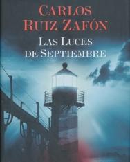 Carlos Ruiz Zafón: Las Luces de Septiembre