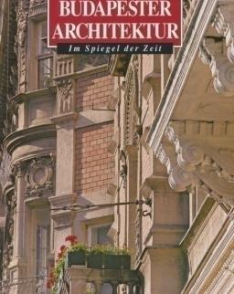Budapester Architektur im Spiegel der Zeit