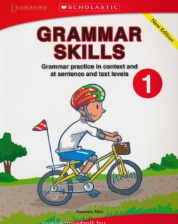 Grammar Skills 1 - Grammar Practice in Context and at Sentence and Text Levels