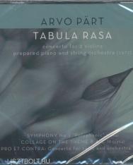 Arvo Pärt: Tabula Rasa, Symphony No.1, Collage on the Theme BACH, Pro et Contra