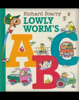Richard Scarry: Lowly Worm's ABC Board book