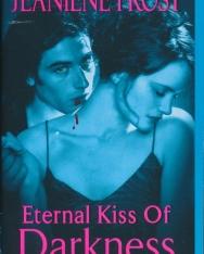 Jeaniene Frost: Eternal Kiss of Darkness