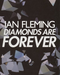Ian Fleming: Diamonds are Forever (James Bond)