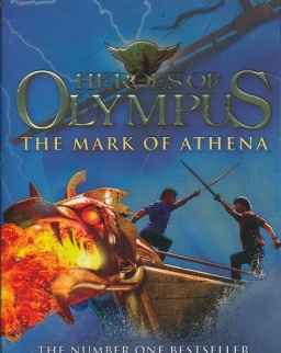 Rick Riordan: Heroes of Olympus - The Mark of Athena (Heroes of Olympus Book 3)