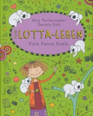 Alice Pantermüller: Mein Lotta-Leben 11. -  Volle Kanne Koala