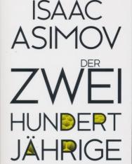 Isaac Asimov: Der Zweihundertjährige
