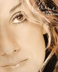Céline Dion: All the Way... - ének, zongora, gitár