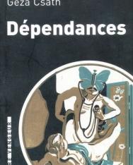 Csáth Géza: Dépendances (Napló 1912-1913)