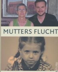 Andreas Wunn: Mutters Flucht