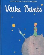 Antoine de Saint-Exupéry: Väike prints  (A kis herceg észt nyelven)