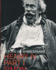 Simon Callow: Henry IV Part 1.