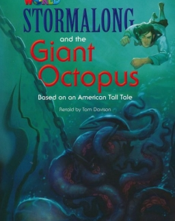 Our World Readers: Stormalong and the giant octopus - Based on an Americal Tall Tale