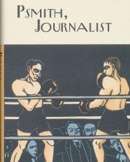 P. G. Wodehouse: Psmith, Journalist