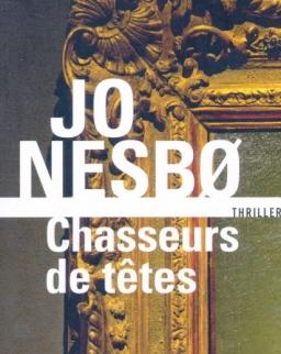 Jo Nesbo: Chasseurs de tetes