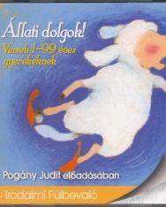 Állati dolgok! Versek 1-99 éves gyerekeknek Pogány Judit előadásában