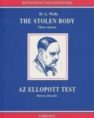 H. G. Wells: The Stolen Body   Az ellopott test - angol-magyar kétnyelvű kiadás