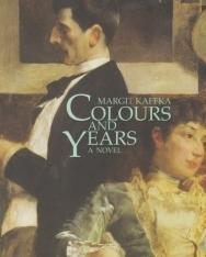Kaffka Margit: Colours and Years (Színek és évek angol nyelven)