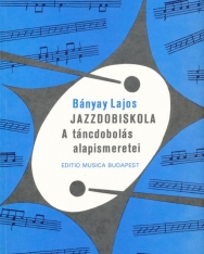 Bányay Lajos: Jazzdob iskola