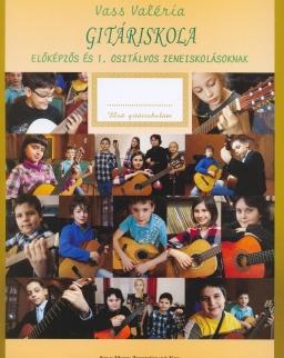 Vass Valéria: Gitáriskola előképzős és 1. osztályos zeneiskolásoknak
