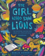 Berlie Doherty: The Girl Who Saw Lions