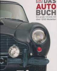 Das Auto-Buch: Die grosse Chronik mit über 1200 Modellen