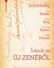 Új írások a zenéről (Schönberg, Bekker, Berg, Busoni, Pfitzner)