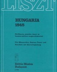 Liszt Ferenc: Hungária, 1848 - férfikarra, szoprán-, tenor-, és basszus szólóra, zongorakísérettel