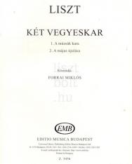 Liszt Ferenc: Két vegyeskar (A múzsák kara, A május újulása)
