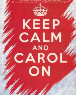 Keep Calm and Carol on - 35 christmas songs (ének-zongora-gitár)