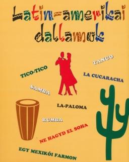 Latin-amerikai dallamok ének-zongora-gitár
