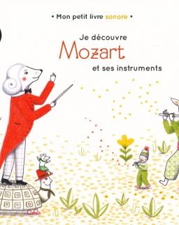 Mon petit livre sonore: Je découvre Mozart et ses instruments