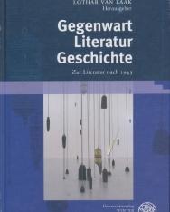 Gegenwart. Literatur. Geschichte: Zur Literatur nach 1945