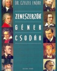 Czeizel Endre dr.: Zeneszerzők, gének, csodák