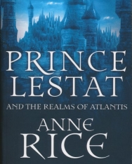 Anne Rice: Prince Lestat and the Realms of Atlantis