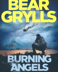 Bear Grylls: Burning Angels