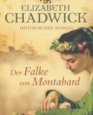 Eliza Chadwick: Der Falke von Montabard