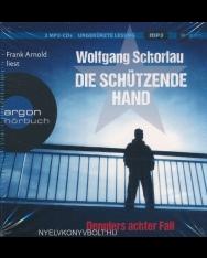 Wolfgang Schorlau: Die Schützende Hand