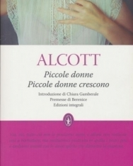 Louisa M. Alcott: Piccole donne-Piccole donne crescono