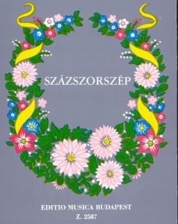 Százszorszép - 100 magyar népdal Kodály Zoltán gyűjtéséből és bevezető szavaival