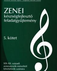 Zenei készségfejlesztő feladatgyűjtemény 5. - XIX-XX. századi zeneszerzők műveiből felvételizők számára