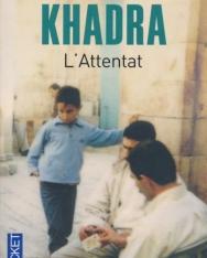 Yasmina Khadra: L'attentat