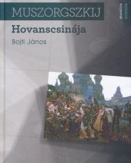 Bojti János: Muszorgszkij Hovanscsinája