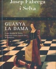 Josep Fabrega i Selva: Guanya la dama (Poesia)