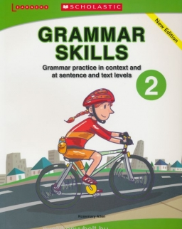 Grammar Skills 2 - Grammar Practice in Context and at Sentence and Text Levels